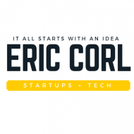Eric Corl – The Life of an Entrepreneur